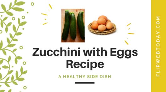 zucchini and egg recipe