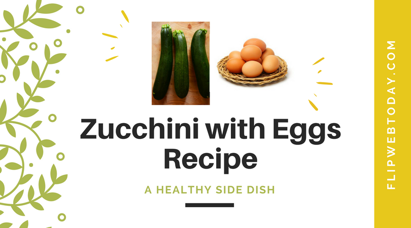 zucchini and egg recipe
